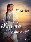 Cover for Karela tulee meren yli