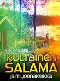 Cover for Kultainen Salama ja miljoonakeikka