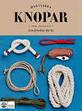 Cover for Knopar : Som förbättrar ditt liv