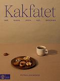 Cover for Kakfatet : små, mjuka, jästa, kex, brödkakor