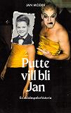 Cover for Putte vill bli Jan: En skådespelarhistoria