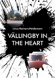 Cover for Vällingby in the heart: The town with A.B.C.D.