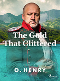Cover for The Gold That Glittered