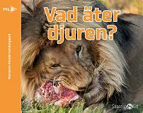 Cover for Vad äter djuren?