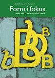 Cover for Form i fokus B : övningsbok i svensk grammatik