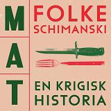 Cover for Mat: En krigisk historia