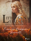 Cover for Little Saint Elizabeth and Other Stories