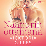 Cover for Naapurin ottamana - eroottinen novelli