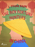 Cover for The Boy Fortune Hunters in China
