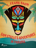 Cover for Sam Steele's Adventures in Panama