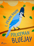 Cover for Policeman Bluejay