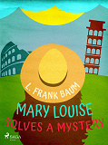 Cover for Mary Louise Solves a Mystery
