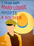 Cover for Mary Louise Adopts a Soldier