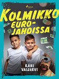Cover for Kolmikko eurojahdissa