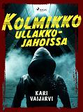 Cover for Kolmikko ullakkojahdissa