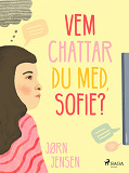 Cover for Vem chattar du med, Sofie?