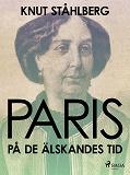 Cover for Paris på de älskandes tid