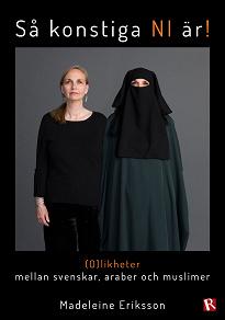 Cover for (O)likheter mellan svenskar, araber och muslimer
