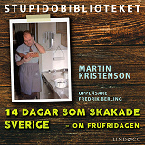Cover for 14 dagar som skakade Sverige – om frufridagen
