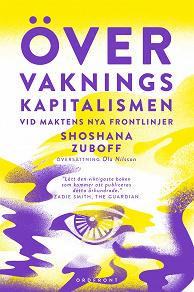 Cover for Övervakningskapitalismen : Vid maktens nya frontlinje