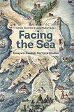 Cover for Facing the Sea: Essays in Swedish Maritime Studies