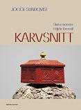 Cover for Karvsnitt : skurna mönster i täljda föremål