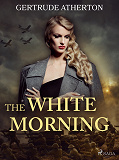 Cover for The White Morning