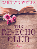 Cover for The Re-echo Club