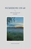 Cover for Numeroni on 60: 1960- luvun lapsesta 60- vuotiaaksi