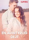 Cover for En äventyrlig dejt – erotisk novell