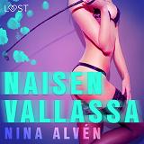 Cover for Naisen Vallassa - eroottinen novelli