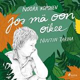 Cover for Jos mä oon oikee – Nuutin tarina