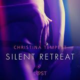Cover for Silent retreat - eroottinen novelli