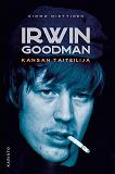 Cover for Irwin Goodman - kansan taiteilija