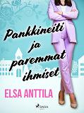 Cover for Pankkineiti ja paremmat ihmiset