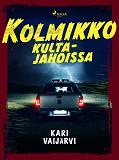 Cover for Kolmikko kultajahdissa