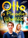 Cover for Otto ja Plejadien lähettiläs