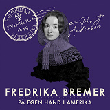 Cover for Fredrika Bremer: På egen hand i Amerika