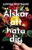 Cover for Älskar att hata dig