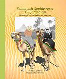 Cover for Selma och Sophie reser till Jerusalem