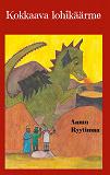 Cover for Kokkaava lohikäärme: Runoja