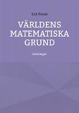 Cover for Världens matematiska grund: Lösningar