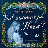 Cover for Vad rimmar på Flora?