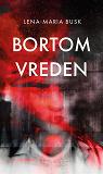 Cover for Bortom vreden