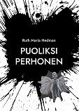 Cover for Puoliksi perhonen