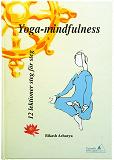 Cover for Yoga-mindfulness - 12 lektioner steg för steg Av Bikash Acharya